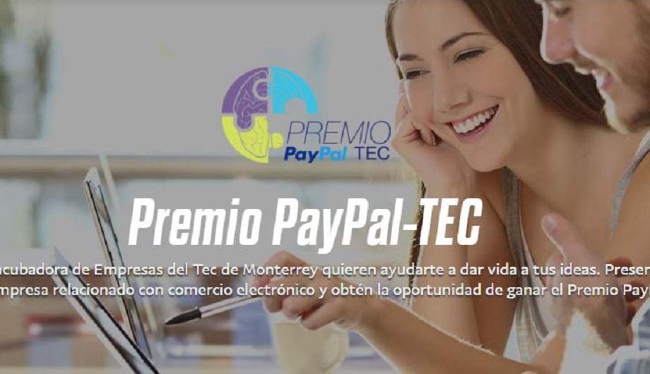 México: convocan a emprendedores a la cuarta edición del Premio PayPal-Tec
