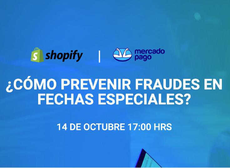 Shopify y Mercado Pago presentan webinar sobre los fraudes en el ecommerce