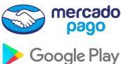 Google y Mercado Pago firman acuerdo para viabilizar la compra sin tarjeta en Google Play